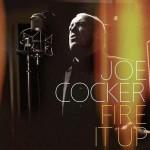 1352847461_joe_cocker_-_fire_it_up