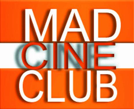 MAD CINE CLUB