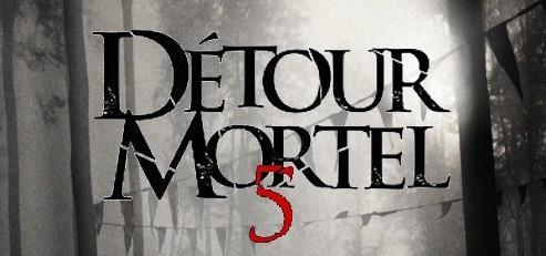 Détour Mortel 5