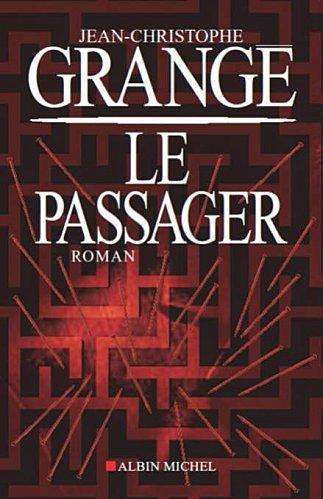 Le passager jean christophe grang lavisqteam - Le passager jean christophe grange resume ...