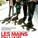 affiche-Les-Mains-en-l-air-2009-1