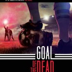 07012013-GoalOfTheDead