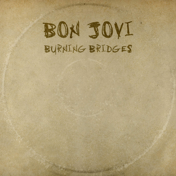 Bon-Jovi-Burning-Bridges-2015-1200x1200-600x600