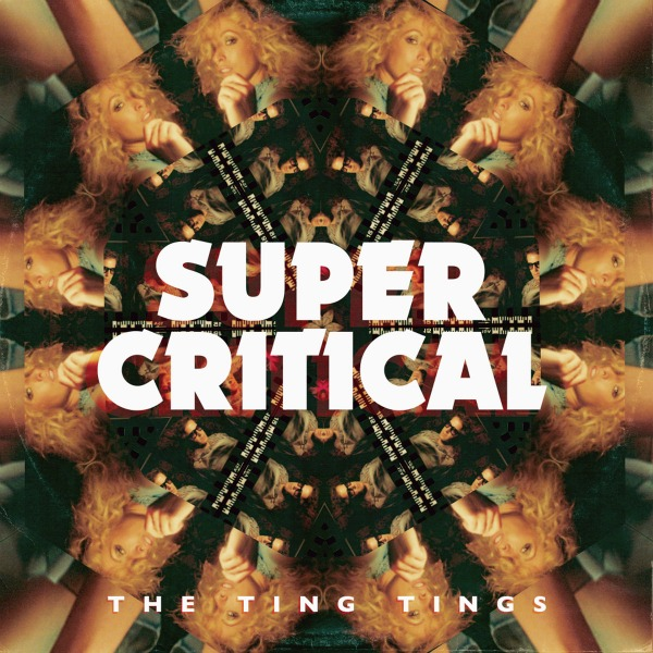 The_Ting_Tings_-_Super_Critical