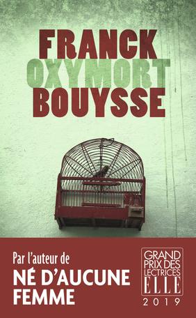 Oxymort – Franck Bouysse