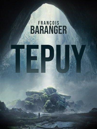 Tepuy – François Baranger