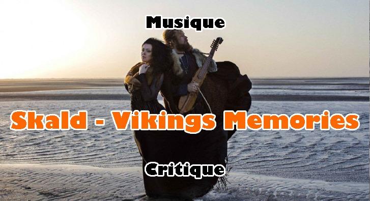 Skald – Vikings Memories