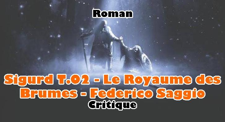 Sigurd T.02 – Le Royaume des Brumes – Federico Saggio