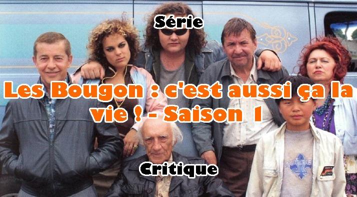 Les Bougon, C'est Aussi ça la Vie! Saison 1