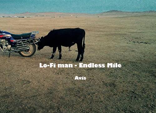 Lo-Fi Man – Endless Mile