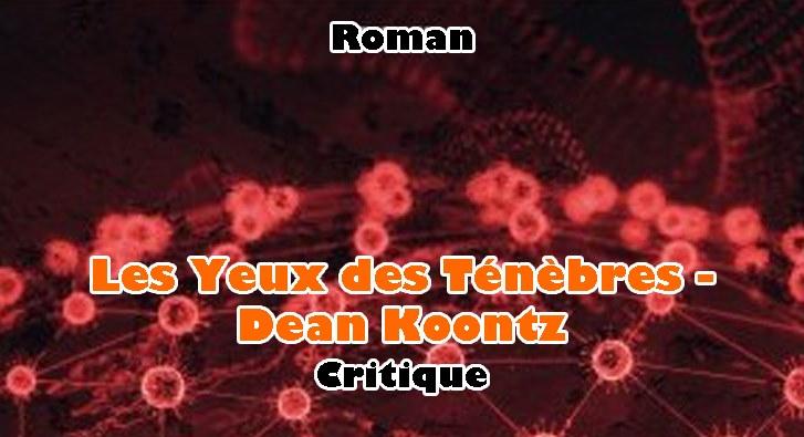 Les Yeux des Ténèbres – Dean Koontz