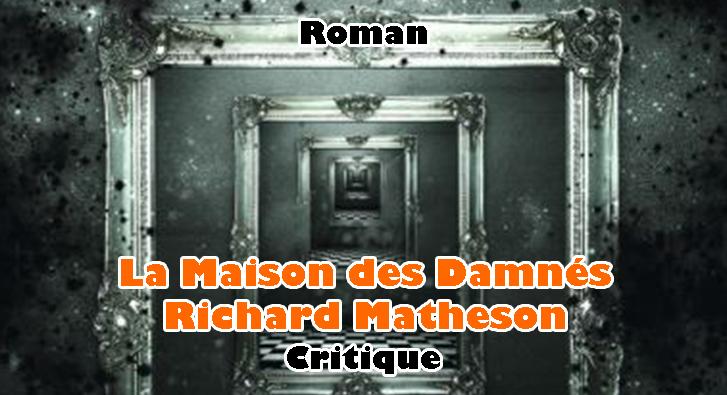 La Maison des Damnés – Richard Matheson