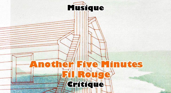 Another Five Minutes – Fil Rouge