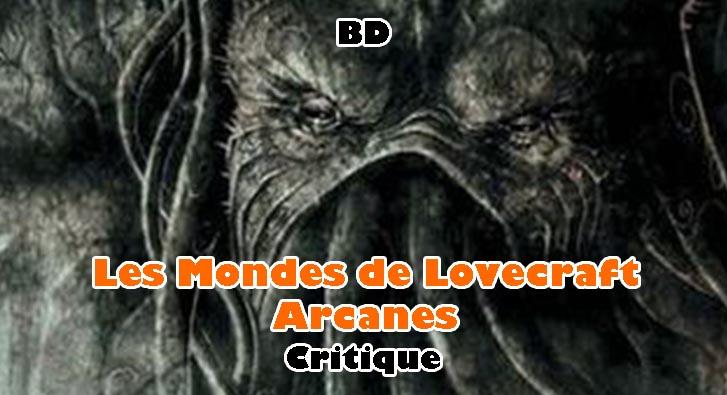 Les Mondes de Lovecraft – Arcanes