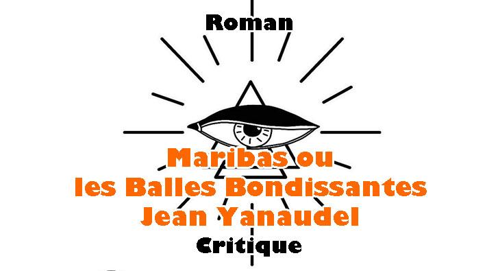 Maribas ou les Balles Bondissantes – Jean Yanaudel