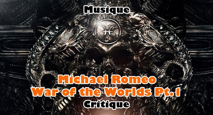 Michael Romeo – War of the Worlds Pt.1