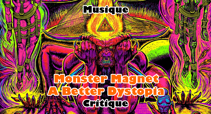 Monster Magnet – A Better Dystopia