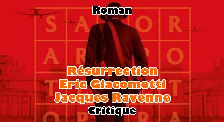 Résurrection – Eric Giacometti et Jacques Ravenne