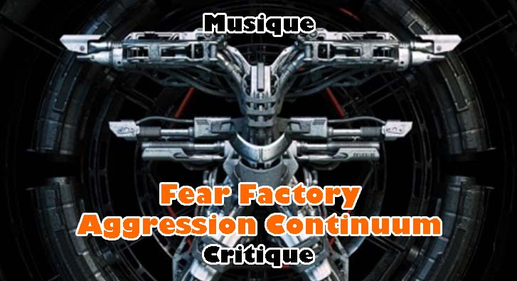 Fear Factory – Aggression Continuum