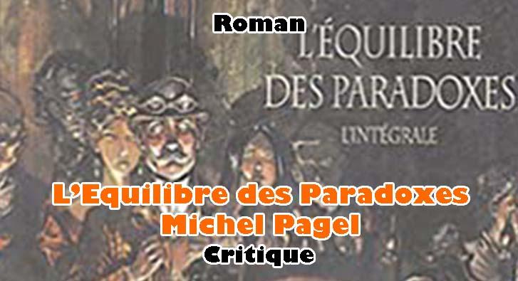L'Equilibre des Paradoxes – Michel Pagel
