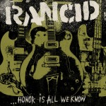 Rancid_Honor_Is_All_We_Know_Album_Artwork