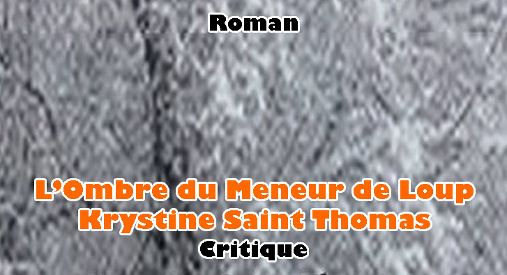 L'Ombre du Meneur de Loups – Krystine Saint Thomas
