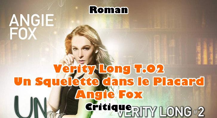 Verity Long T.02 – Un Squelette dans le Placard – Angie Fox