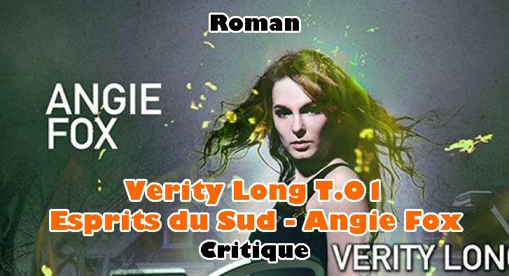 Verity Long T.01 – Esprits du Sud – Angie Fox