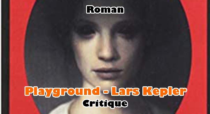 Playground – Lars Kepler