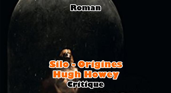 Silo Origines – Hugh Howey