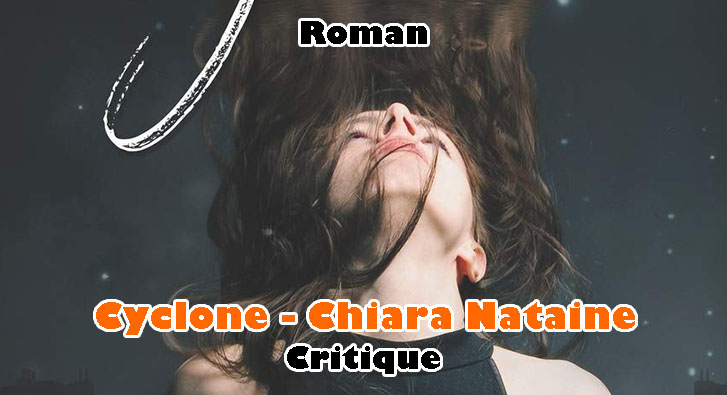 Cyclone – Chiara Nataine