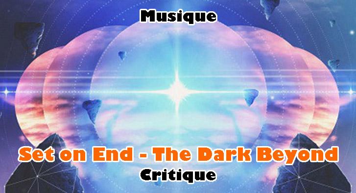 Set on End – The Dark Beyond