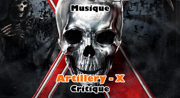 Artillery – X