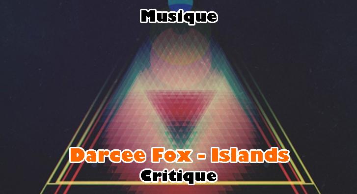 Darcee Fox – Islands