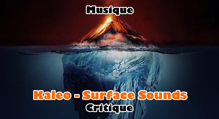 Kaleo – Surface Sounds