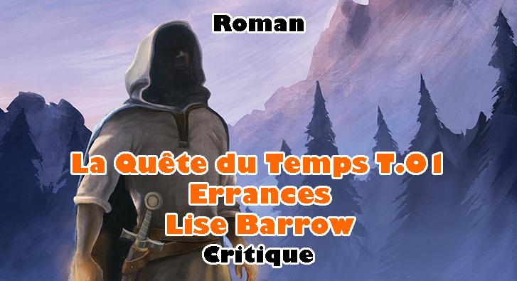 La Quête du Temps T.01 – Errances – Lise Barrow