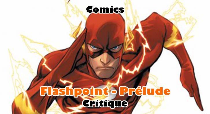 Flashpoint – Prélude