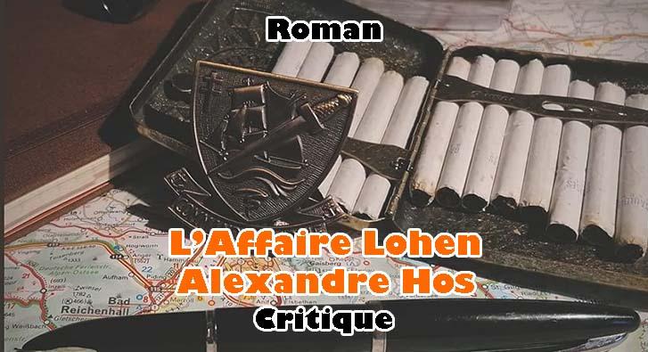L'Affaire Lohen – Alexandre Hos