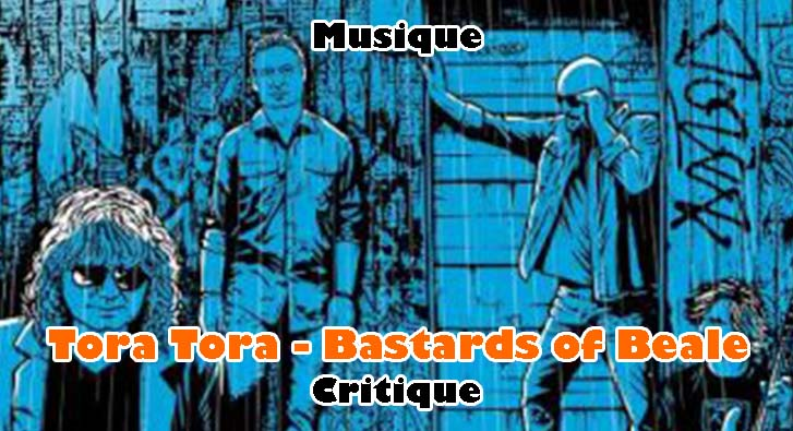 Tora Tora – Bastards of Beale