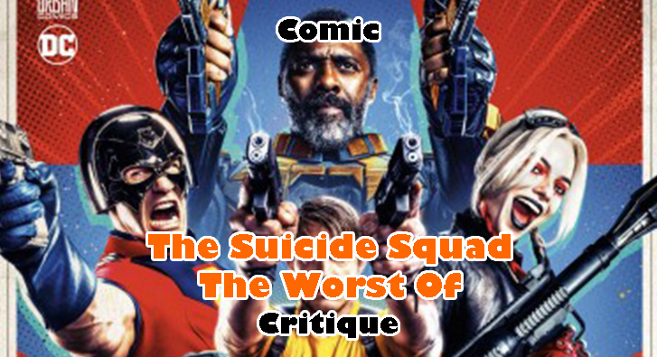 The Suicide Squad – The Worst Of