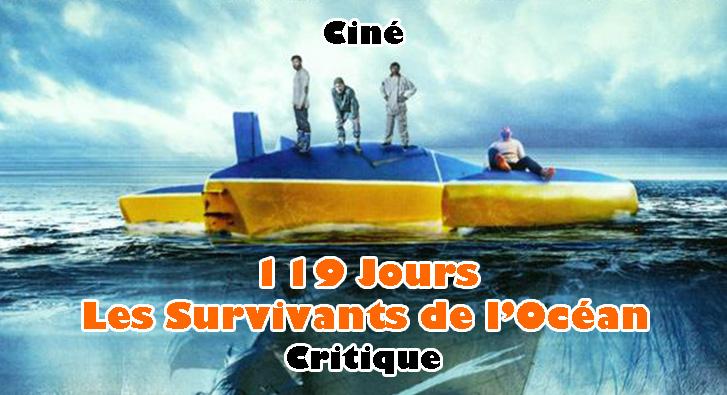 119 Jours Les Survivants de l'Océan
