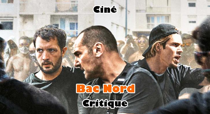 Bac Nord – Film d'Extrême Droite?