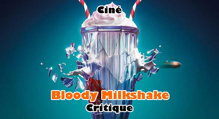 Bloody Milkshake – John Wick au Féminin