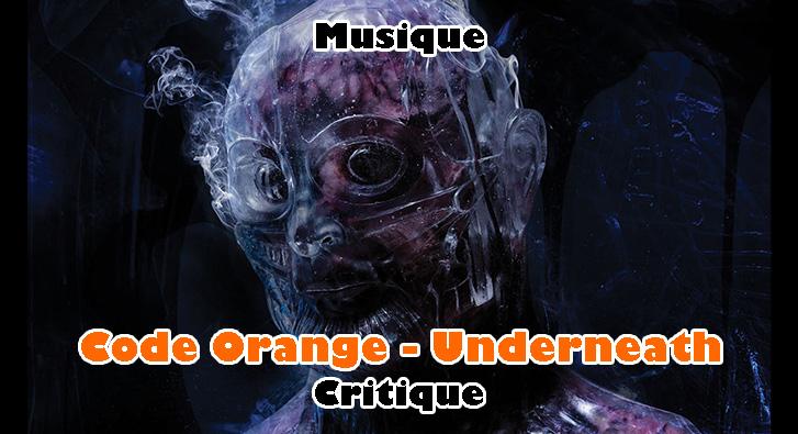 Code Orange – Underneath
