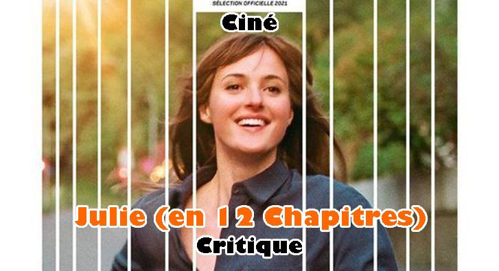 Julie (en 12 Chapitres) – La Romance Ultime?