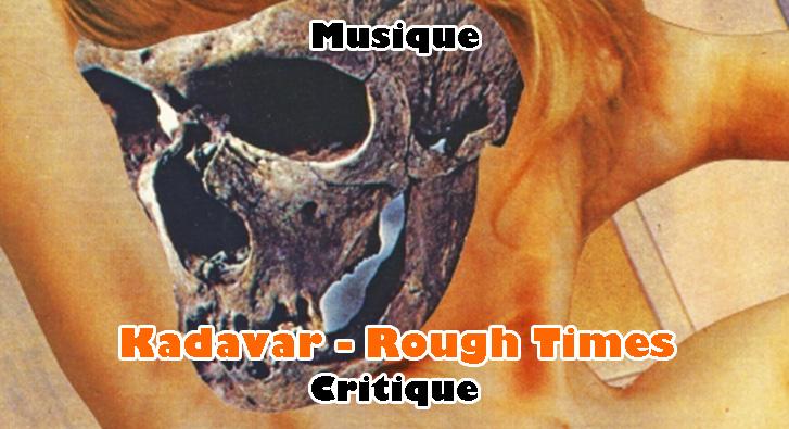 Kadavar – Rough Times