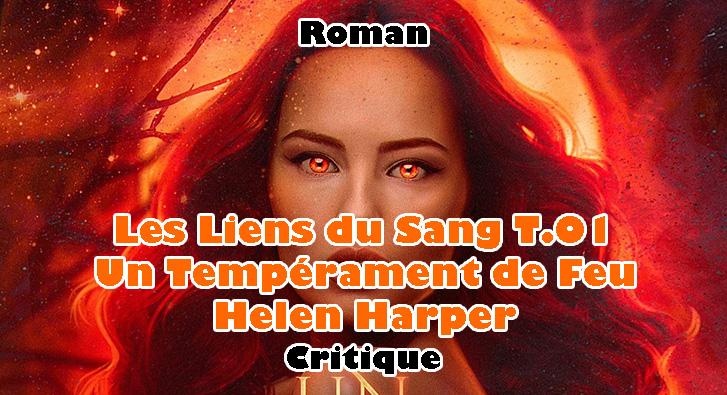 Les Liens du Sang T.01 – Un Tempérament de Feu – Helen Harper