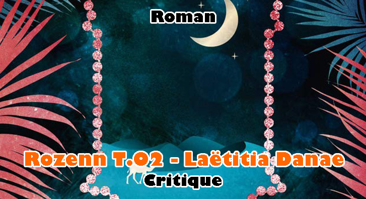 Rozenn T.02 – Laëtitia Danae