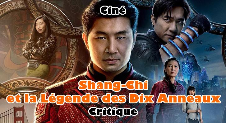 Shang-Chi et la Légende des Dix Anneaux – Quand Marvel se Tourne vers le Marché Asiatique